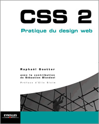 CSS2 : Pratique du Design Web